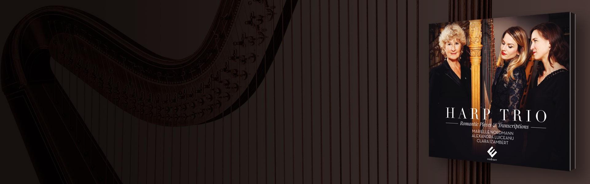 Harp Trio | Marielle Nordmann, Clara Izambert, Alexandra Luiceanu